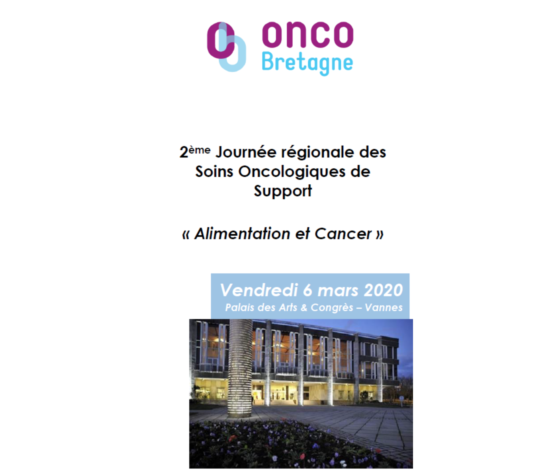 """La 2 ème journée régionale en soins oncologiques de support sur """" l'alimentation et le cancer """"."""