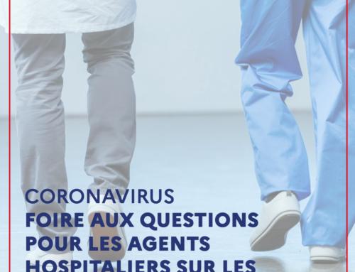 FOIRE AUX QUESTIONS POUR LES AGENTS HOSPITALIERS SUR LES SUJETS RH RÉCURRENTS
